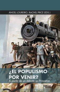 Populismo por venir, El?