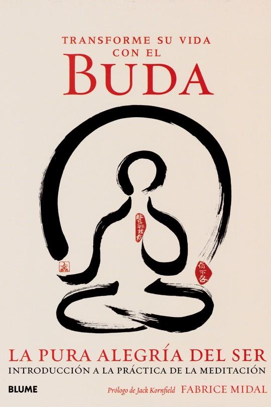 Transforme su vida con el Buda