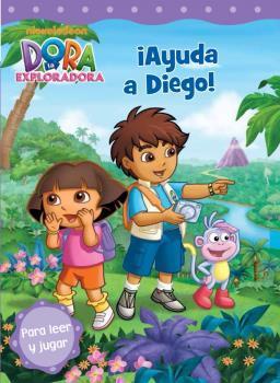 ¡Ayuda a Diego! (Dora la exploradora núm. 9)