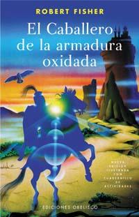 CABALLERO (N.E.) DE LA ARMADURA OXIDADA, EL