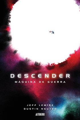 DESCENDER TOMO 06: MAQUINA DE GUERRA