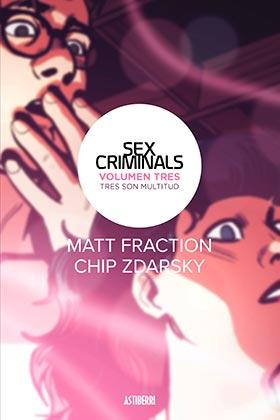 SEX CRIMINALS 03. TRES SON MULTITUD