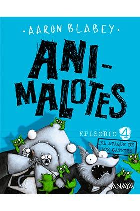 ANI-MALOTES 04. EL ATAQUE DE LOS GATETES