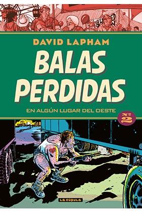 BALAS PERDIDAS 02. EN ALGUN LUGAR DEL OESTE