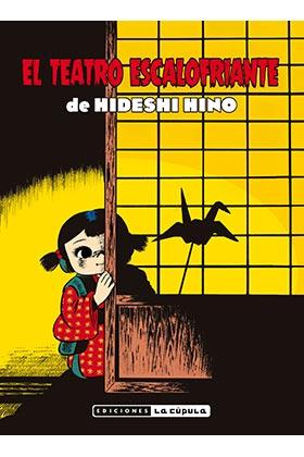 EL TEATRO ESCALOFRIANTE DE HIDESHI HINO