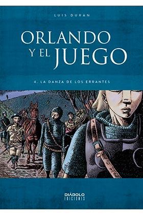 ORLANDO Y EL JUEGO 04. LA DANZA DE LOS ERRANTES