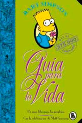 BART SIMPSON. GUIA PARA LA VIDA