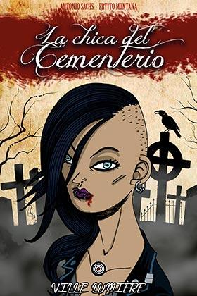 LA CHICA DEL CEMENTERIO 01. VILLE LUMIERE