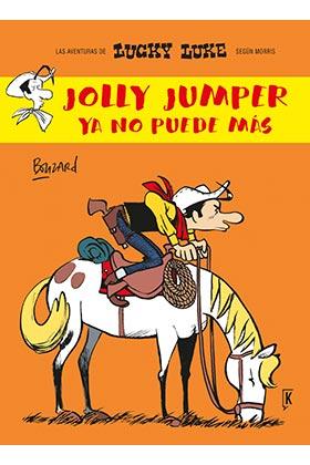 LUCKY LUKE. JOLLY JUMPER YA NO PUEDE MAS