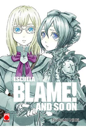 BLAME! MASTER EDITION. AND SO ON