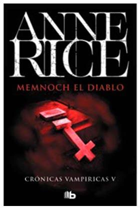MEMMNOCH EL DIABLO (CRONICAS VAMPIRICAS 05)