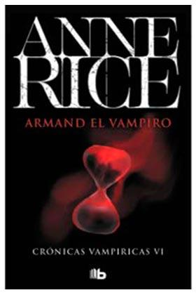 ARMAND EL VAMPIRO (CRONICAS VAMPIRICAS 06)