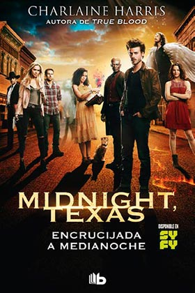 ENCRUCIJADA A MEDIANOCHE (MIDNIGHT TEXAS 01)