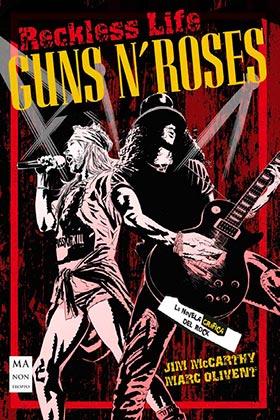 GUNS N' ROSES. LA NOVELA GRAFICA DEL ROCK