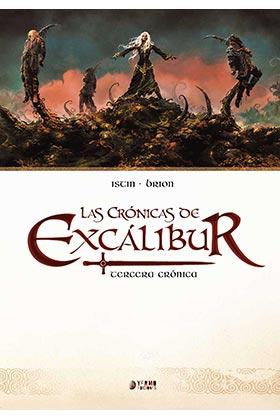 LAS CRONICAS DE EXCALIBUR VOL. 03