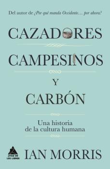 CAZADORES CAMPESINOS Y CARBÓN
