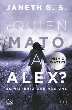 QUIÉN MATÓ A ALEX? EL MISTERIO QUE NOS UNE