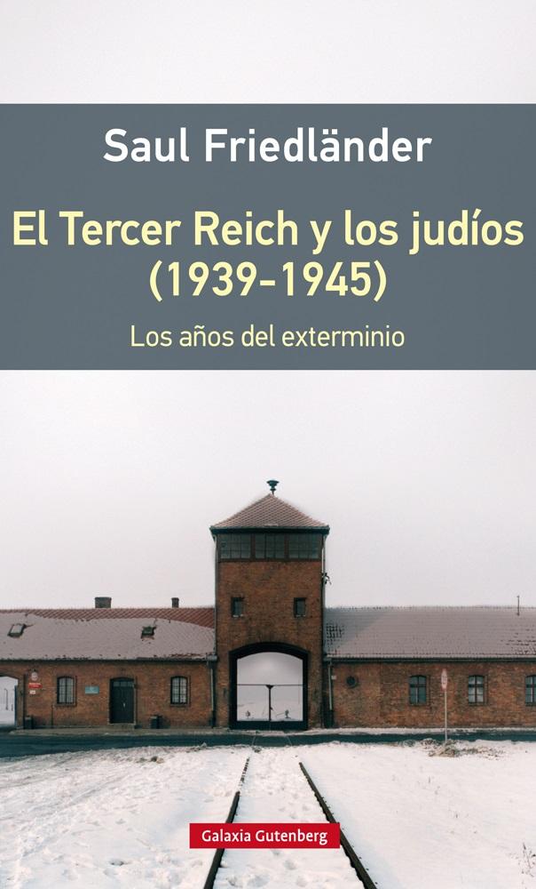 TERCER REICH Y LOS JUDÍOS (1939-1945), EL (RÚSTICA)