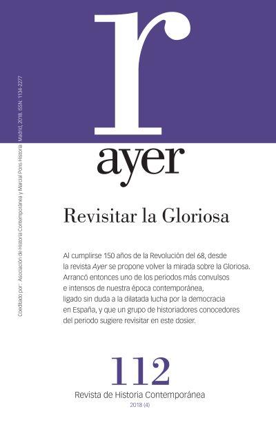 AYER 112 - REVISITAR LA GLORIOSA