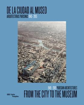 DE LA CIUDAD AL MUSEO / FROM THE CITY TO THE MUSEUM