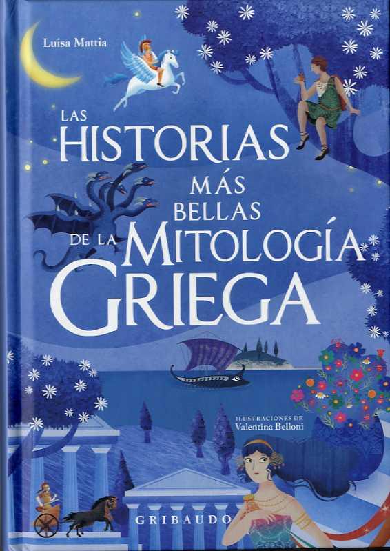 HISTORIAS MÁS BELLAS DE LA MITOLOGÍA GRIEGA, LAS