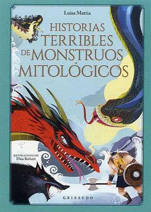 HISTORIAS MÁS TERRIBLES DE MONSTRUOS MITOLÓGICOS, LAS