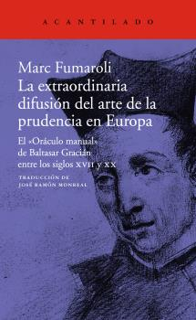 EXTRAORDINARIA DIFUSIÓN DEL ARTE DE LA PRUDENCIA EN EUROPA, LA