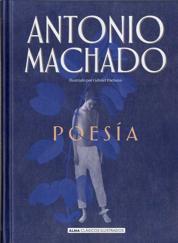 POESÍA ANTONIO MACHADO
