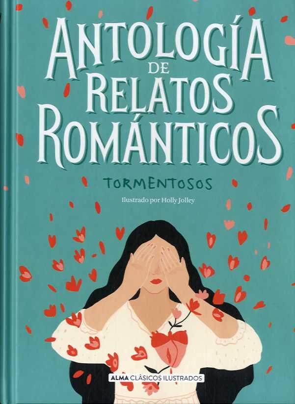 ANTOLOGÍA DE RELATOS ROMÁNTICOS