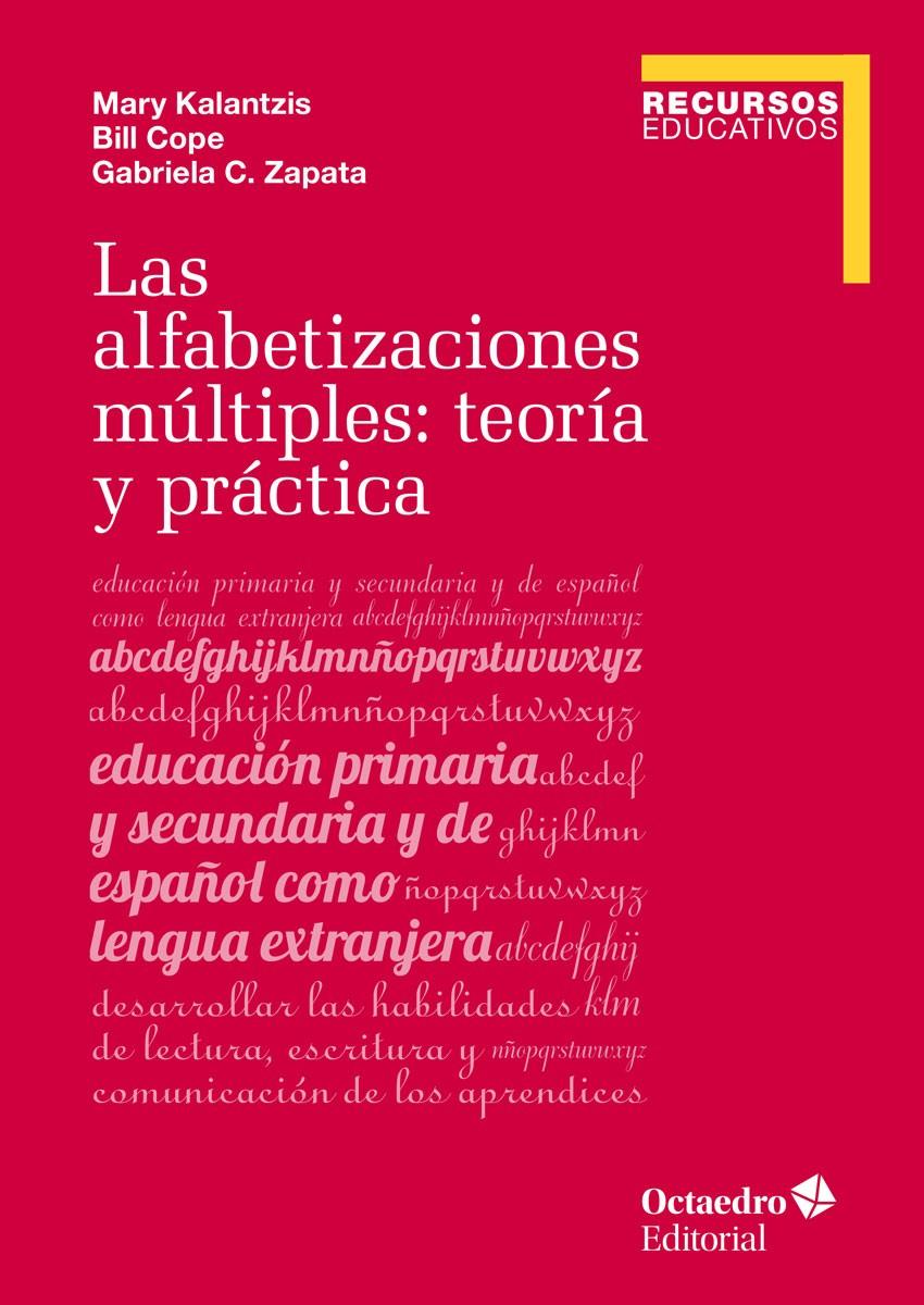 ALFABETIZACIONES MÚLTIPLES: TEORÍA Y PRÁCTICA, LAS