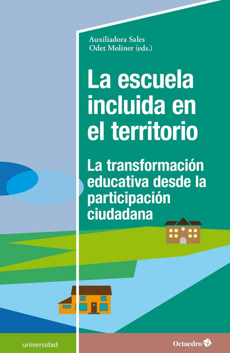 ESCUELA INCLUIDA EN EL TERRITORIO, LA