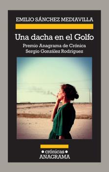 DACHA EN EL GOLFO, UNA