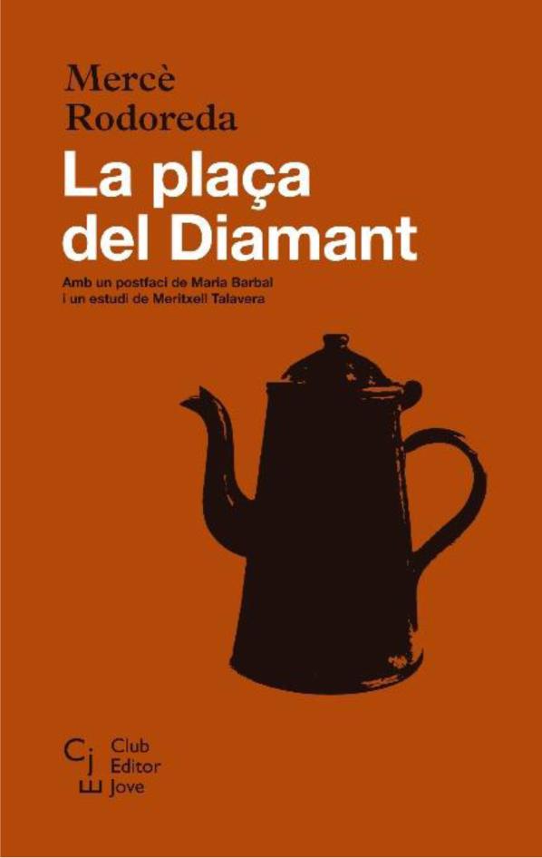 PLAÇA DEL DIAMANT, LA