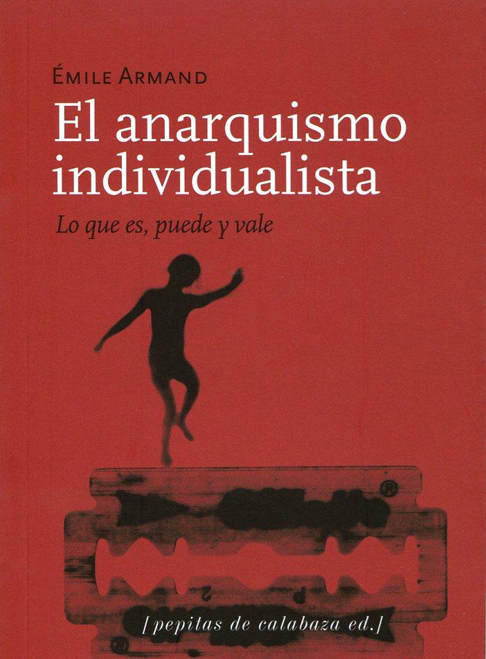 ANARQUISMO INDIVIDUALISTA, EL