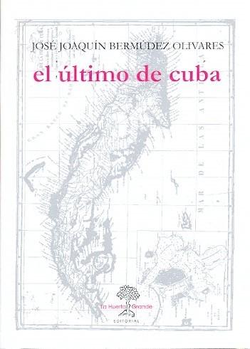 ÚLTIMO DE CUBA, EL