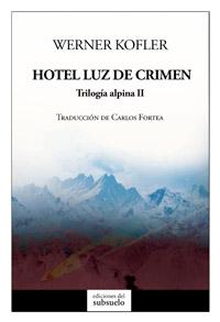 HOTEL LUZ DE CRIMEN