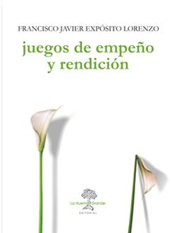JUEGOS DE EMPEÑO Y RENDICIÓN