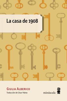 CASA DE 1908, LA