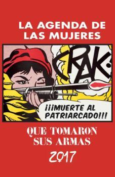 2017 AGENDA DE LAS MUJERES QUE TOMARON SUS ARMAS