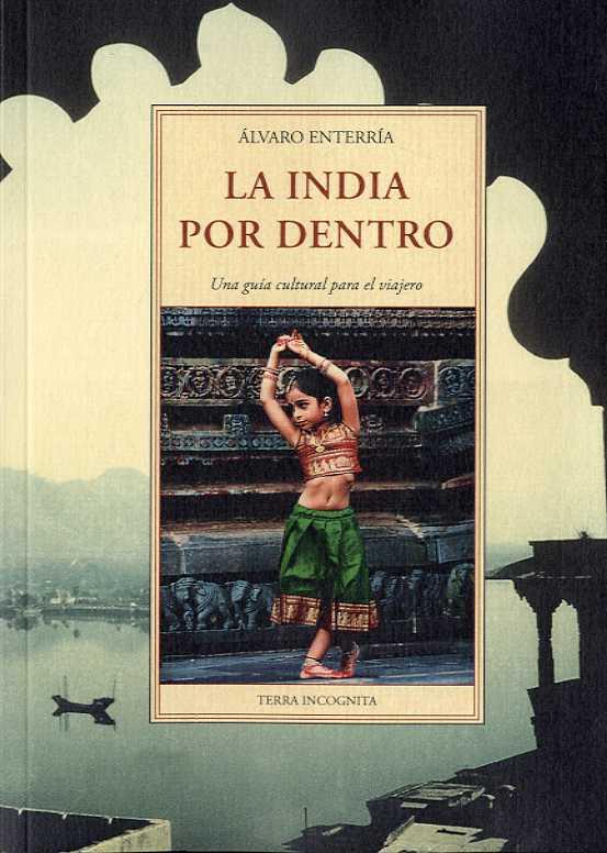 INDIA POR DENTRO, LA