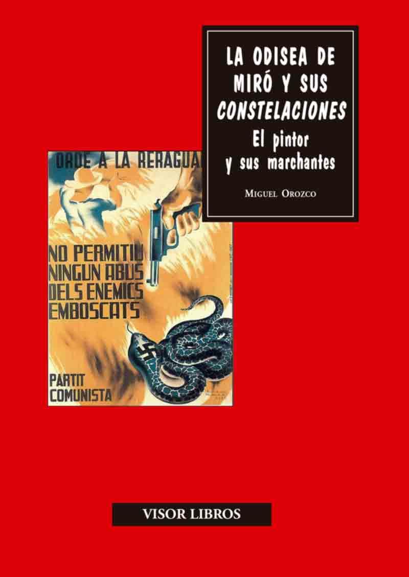 ODISEA DE MIRÓ Y SUS CONSTELACIONES, LA