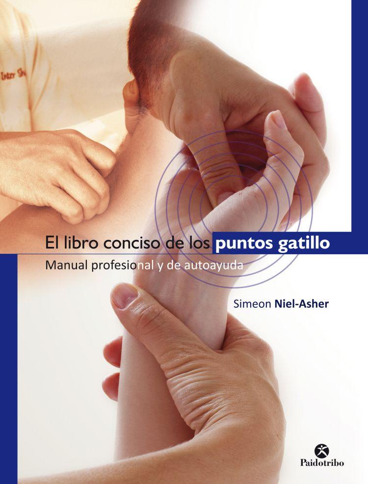 LIBRO CONCISO DE LOS PUNTOS GATILLO, EL