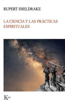 CIENCIA Y LAS PRÁCTICAS ESPIRITUALES, LA