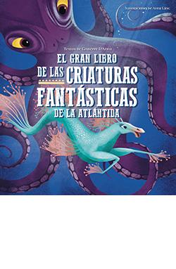El gran libro de las criaturas fantásticas de la Atlántida