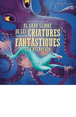 El gran llibre de les criatures fantàstiques de l'Atlàntida