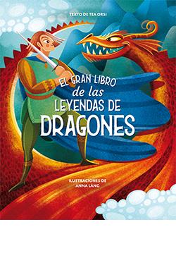 El gran libro de las leyendas de dragones