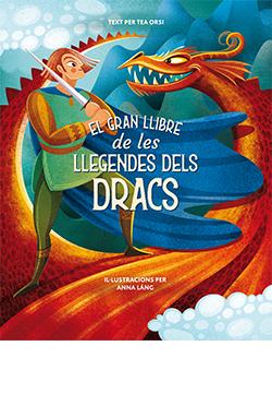 El gran llibre de les llegendes dels dracs